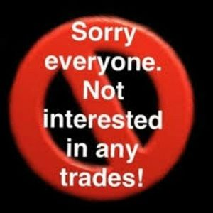 No trades please don't ask